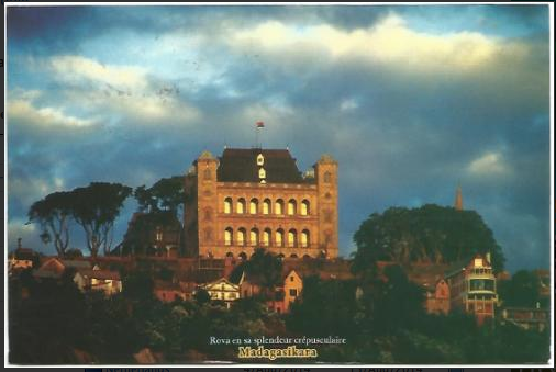 This postcard from Madagascar. Did y'all know they had castles in Madagascar? I thought it was all baobab trees and lemurs.