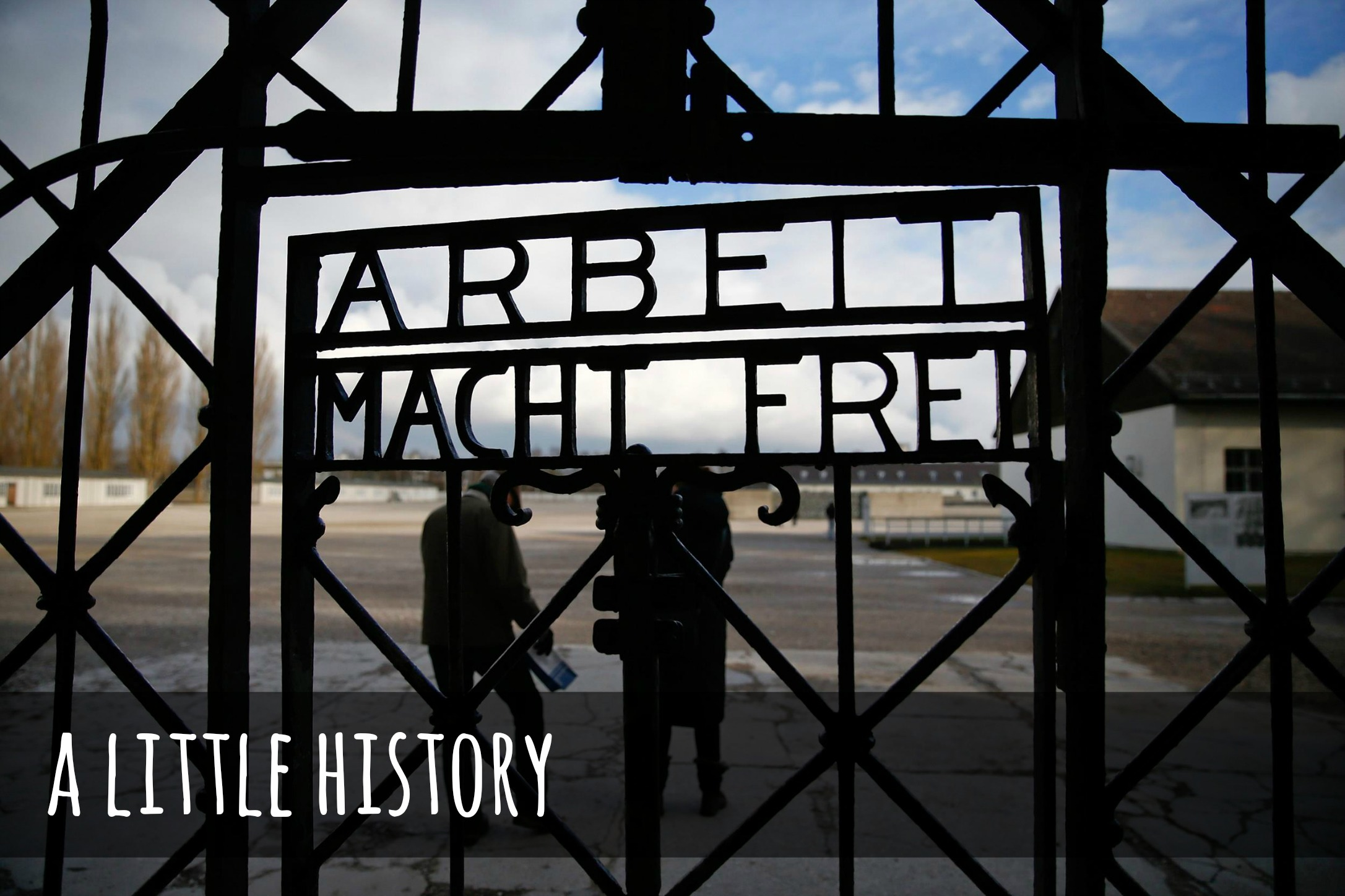 Visiting Dachau Concentration Camp a little history